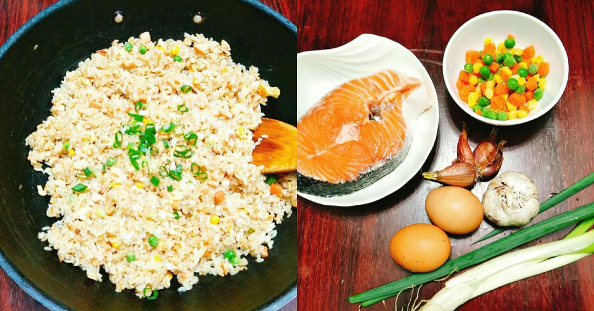 [Chế biến] - Bữa sáng chắc dạ với cơm chiên cá hồi mềm tơi, bổ dưỡng