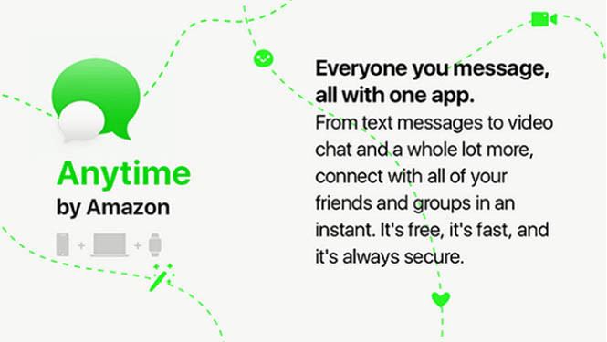 Amazon sắp phát hành ứng dụng nhắn tin mới mang tên Anytime