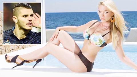 Hậu trường sân cỏ 21/9: Siêu mẫu Playboy cuồng Icardi