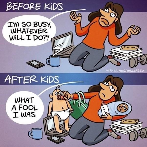 9 bức ảnh hài hước về sự khác biệt giữa trước và sau khi làm mẹ - Hình 8