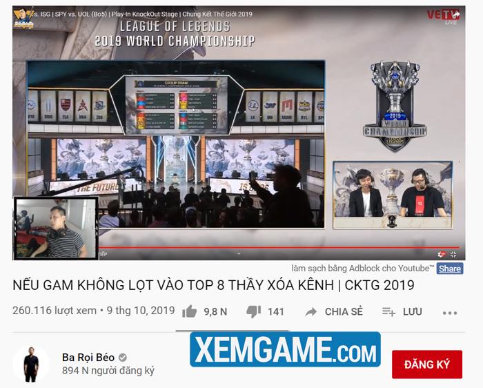 CKTG 2019: Chưa trả kèo Evos Lowkey, Thầy Ba lại tuyên bố xóa kênh nếu GAM không lọt top 8 - Hình 2