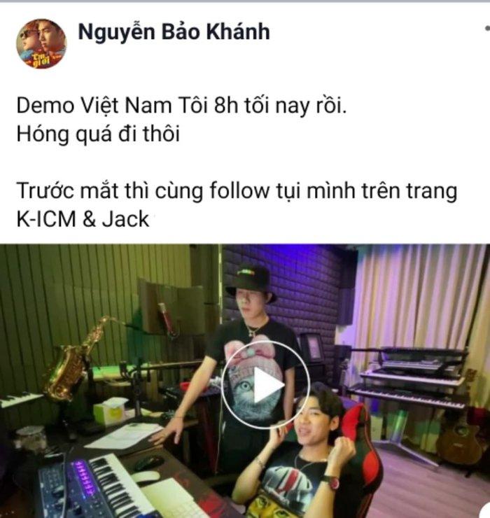 K-ICM và Jack tung demo ca khúc mới Việt Nam tôi hừng hực tự hào dân tộc - Hình 1