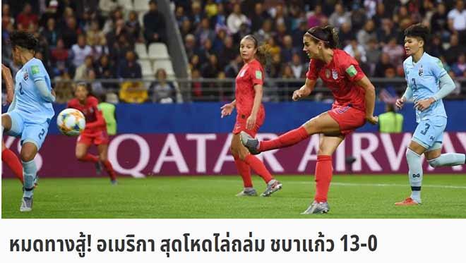 Ác mộng tuyển nữ Thái Lan thua 0-13 World Cup: Báo Thái phản ứng bất ngờ - Hình 1