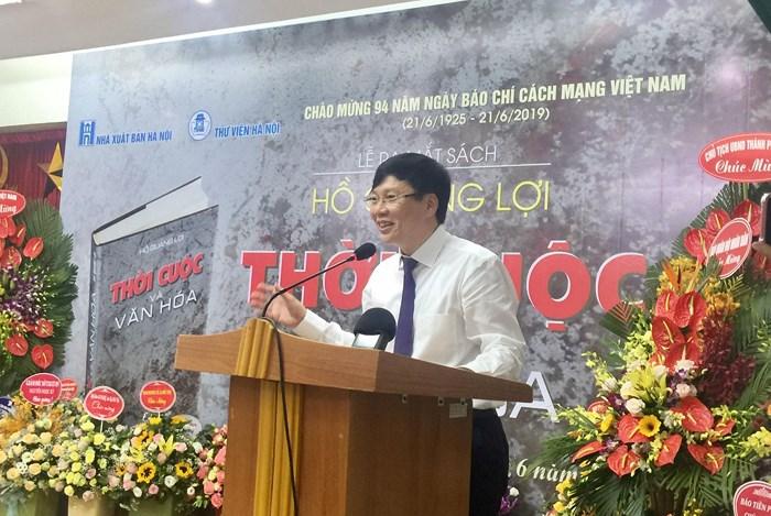 Nhà báo Hồ Quang Lợi ra mắt cuốn sách Thời cuộc và văn hóa - Hình 1
