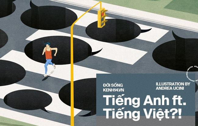 Tiếng Việt xấu xí nhất là khi được sử dụng như vũ khí để tấn công người khác - Hình 1