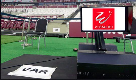 Tại sao Thai League có VAR, còn V.League chỉ...hứa? - Hình 2